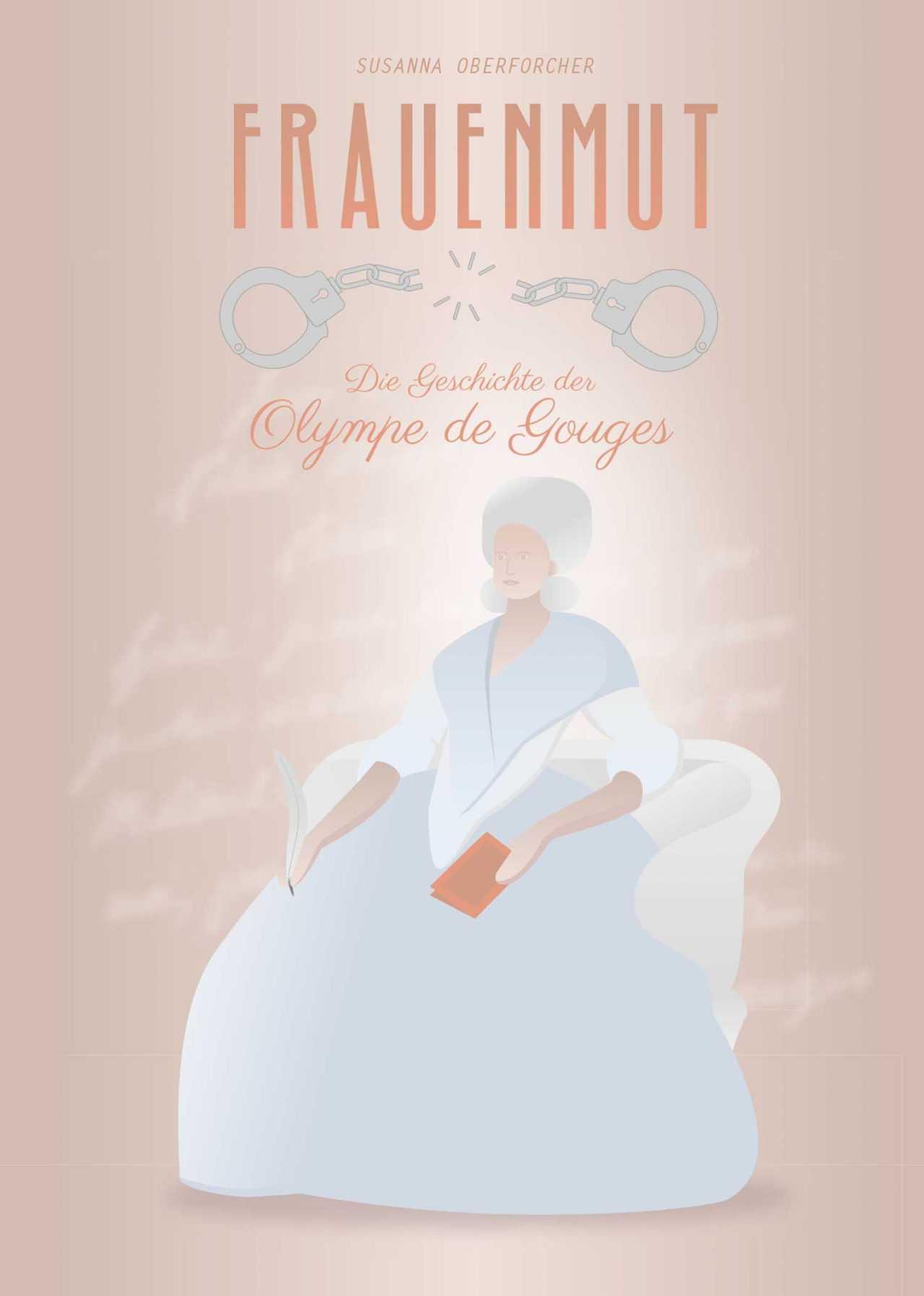 Cover Design - Frauenmut - Die Geschichte der Olympe de Gouges